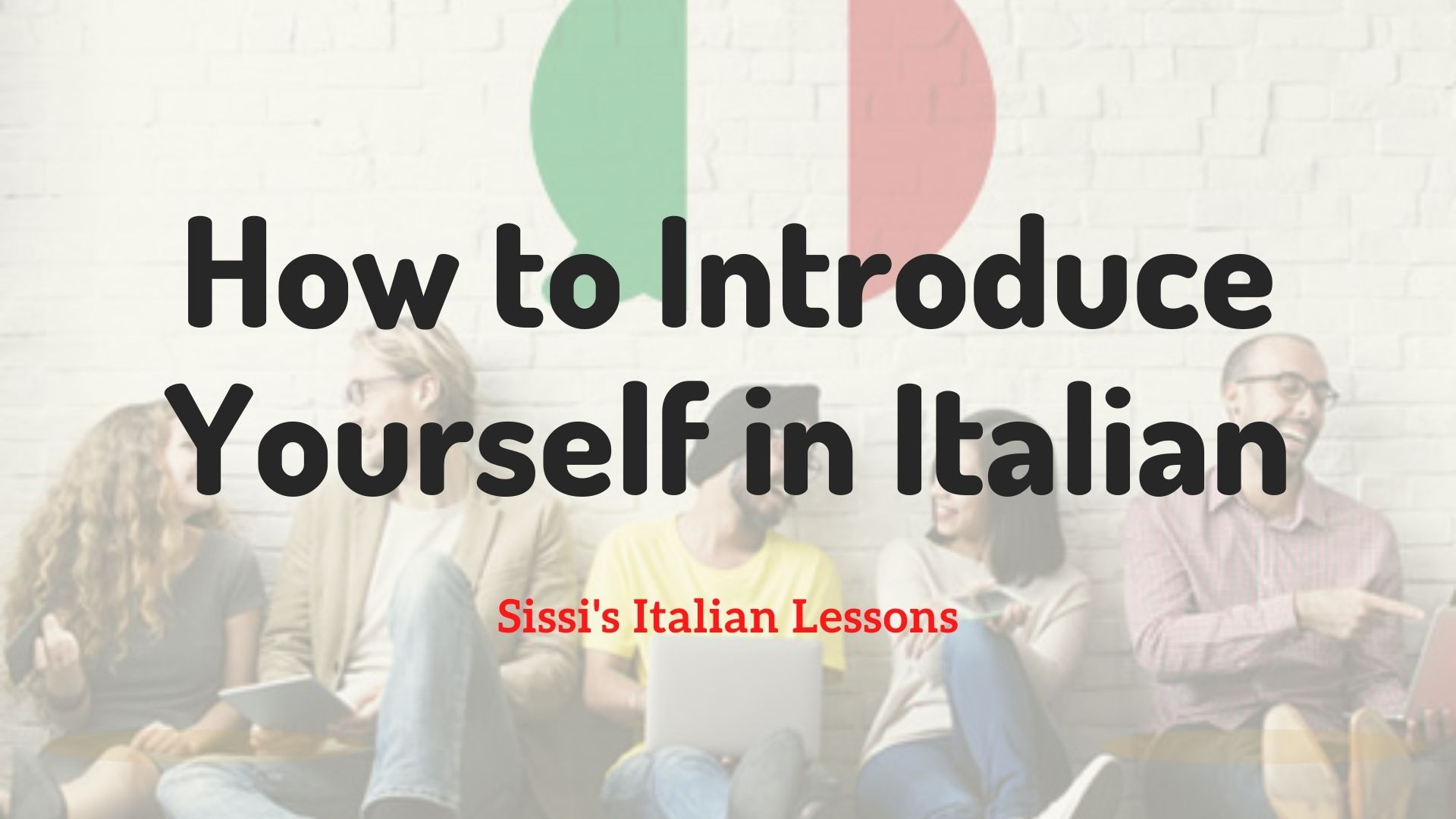 how to introduce yourself in Italian