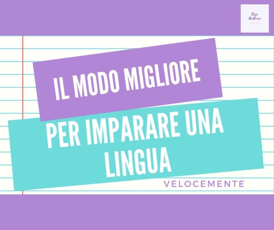 Il modo migliore per imparare una lingua